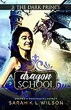 Dragon School: The Dark Prince
