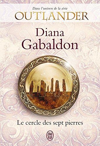 Outlander. Le cercle des sept pierres (LITTERATURE (NP) (French ...