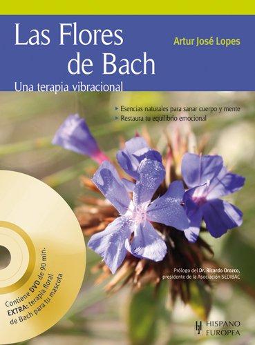Las Flores de Bach (+DVD) (Salud & Bienestar) - 9788425519444 por Artur José Lopes