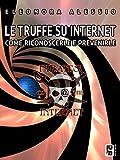 Le truffe su internet: Come riconoscerle e prevenirle