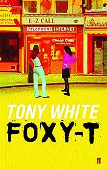 Foxy-T by [White, Tony]