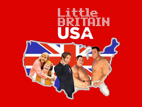 Little Britain USA 01