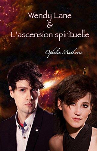 wendy-lane-et-lascension-spirituelle