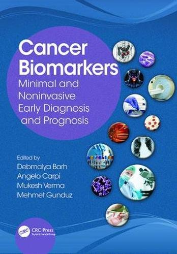 Cancer Biomarkers: Minimal and Noninvasive Early Diagnosis and Prognosis