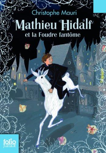 """<a href=""""/node/102472"""">Mathieu Hidalf et la foudre fantôme</a>"""