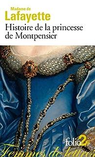 Histoire de la princesse de Montpensier et autres nouvelles par Madame de La Fayette