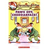 Paws off, Cheddarface!: 6: 06 (Geronimo Stilton)