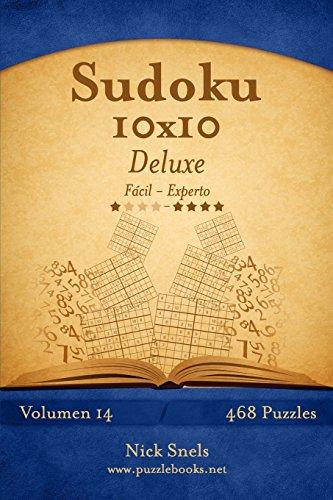 Sudoku 10x10 Deluxe - De Fácil a Experto - Volumen 14 - 468 Puzzles: Volume 14 por Nick Snels