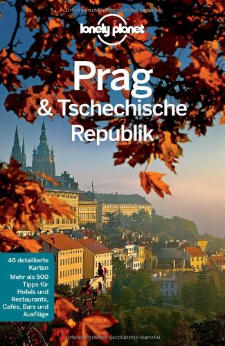 Lonely Planet Reiseführer Prag & Tschechische Republik -