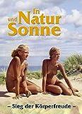 In Natur und Sonne: Sieg der Körperfreude