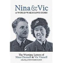Nina and Vic: A World War II Love Story by Janine Harrington (2004-11-06)
