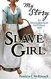 Slave Girl (My Story)