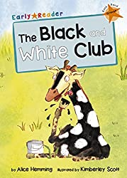 The Black and White Club (Early Reader) (Orange Band)