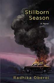 Stillborn Season: A Novel