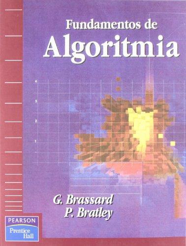 Fundamentos de algoritmia: Una perspectiva de la ciencia de los computadores por Paul Bratley