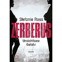 Zerberus - Unsichtbare Gefahr (LKA/Seals, Band 1)
