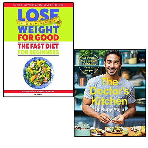 doctor's kitchen and fast diet for beginners lose weight for good 2 books collection set - weight loss with intermittent fasting, supercharge your health with 100 delicious everyday recipes