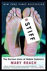 Stiff – The Curious Lives of Human Cadavers (Alex Awards (Awards))