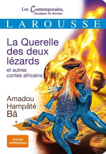 La Querelle des deux lézards et autres contes africains par Amadou Hampâté Bâ