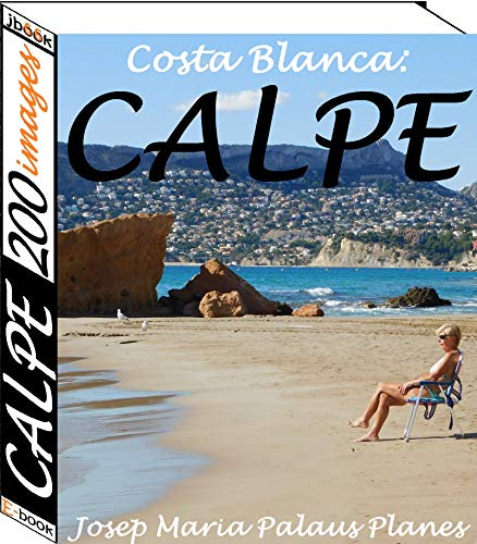Couverture du livre Costa Blanca: Calpe (200 images)