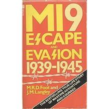 MI9: Escape or Evasion