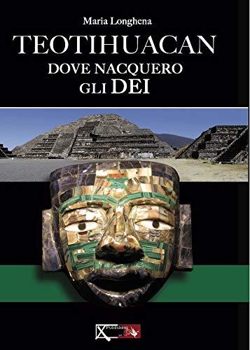 Epub Gratis Teotihuacan, il luogo dove nacquero gli dei