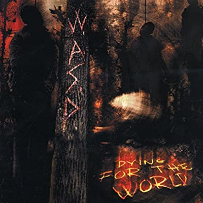 Dying for the World [Explicit]