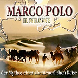 Marco Polo - Teil 1 und 2 (Road University)