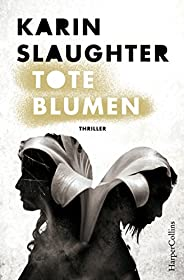 Tote Blumen: Psychothriller (Kindle Single)