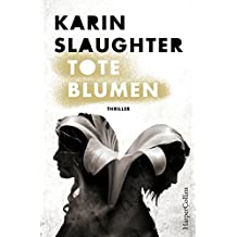 Tote Blumen: Psychothriller (Kindle Single)