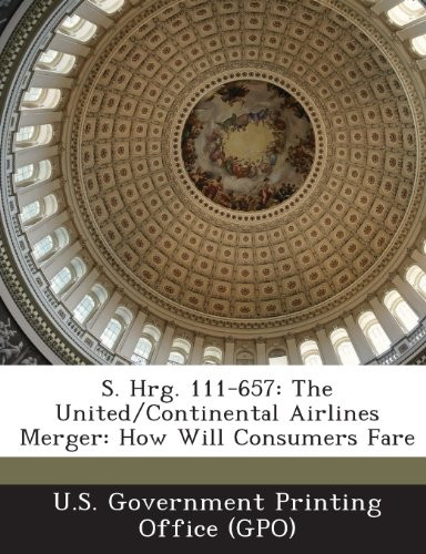 s-hrg-111-657-the-united-continental-airlines-merger-how-will-consumers-fare