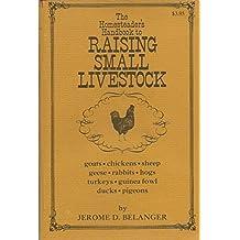 Homesteader's Handbook to Raising Small Livestock