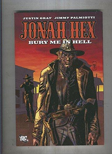 JONAH HEX Bury me in hell