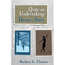 Quite An Undertaking: Devon's Story (English Edition)
