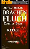 Katagi (Drachenfluch Zweites Buch) (DrachenErde - 6bändige Ausgabe 2)