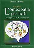 eBook Gratis da Scaricare L omeopatia per tutti Spiegata con le immagini (PDF,EPUB,MOBI) Online Italiano