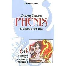 Phénix, l'oiseau de feu, tome 3
