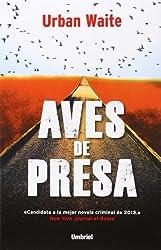 Aves de Presa by Urban Waite (2014-05-30)
