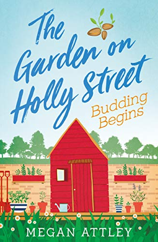 The Garden on Holly Street Part Two: Budding Begins (English Edition)