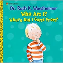Who Am I? Where Did I Come From? (Pop-Up Book) by Dr. Ruth Westheimer (2001-09-07)