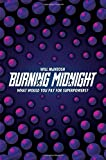 Burning Midnight by Will McIntosh (2016-02-11)