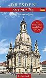 Dresden an einem Tag: Ein Stadtrundgang