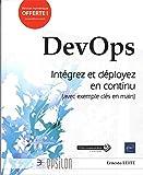 DevOps - Intégrez et déployez en continu (avec exemple clés en main)