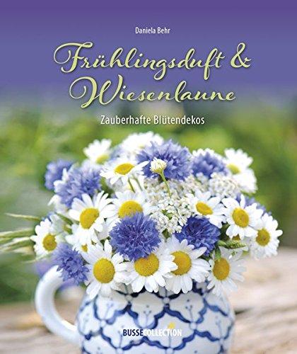 Frühlingsduft & Wiesenlaune: Zauberhafte Blütendekos