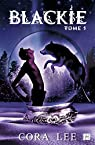 Blackie, tome 1 par Lee
