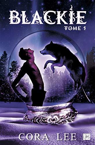 Blackie - Tome 1 par Cora Lee