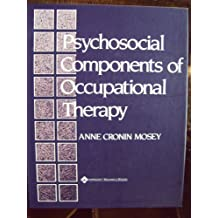 Psychosocial Components of Occupational Therapy