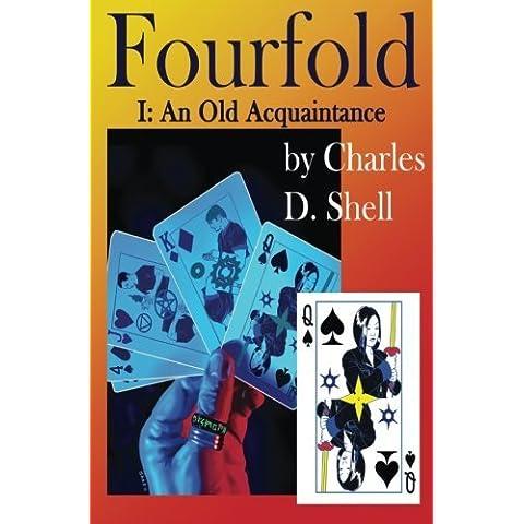 Fourfold I: An Old Acquaintance: Volume 1 - Volume Folder