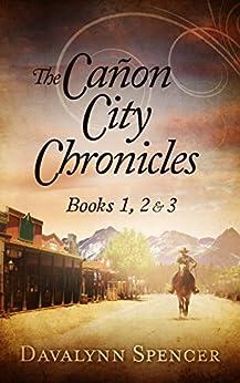 The Cañon City Chronicles: Books 1, 2 & 3 (English Edition)