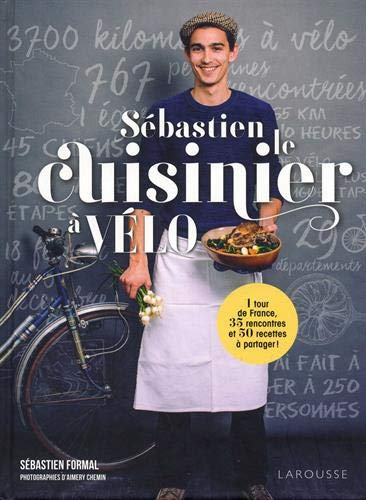 Sébastien le cuisinier à vélo